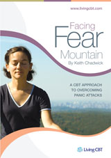Facing Fear Mountain, 'A CBT approach to overcoming panic attacks'