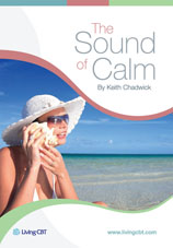 The Sound of Calm, 'A CBT approach to stress management'
